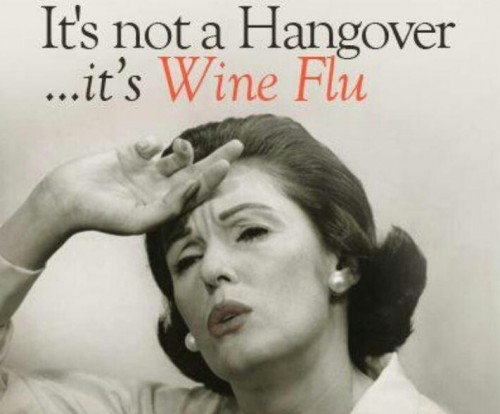 its-not-a-hangover-its-wine-flu-quote-1